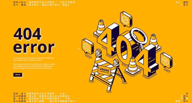 404 błąd izometryczny baner docelowy, konserwacja strony internetowej, koncepcja nie została znaleziona ze stożkami drogowymi i znakiem w budowie
