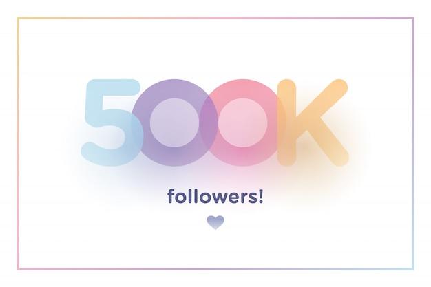 500k lub 500000, naśladowcy dziękują kolorowym numerom tła z delikatnym cieniem