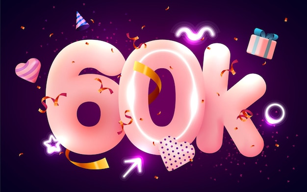 60k lub 60000 obserwujących dziękuje różowe serce, złote konfetti i neony.