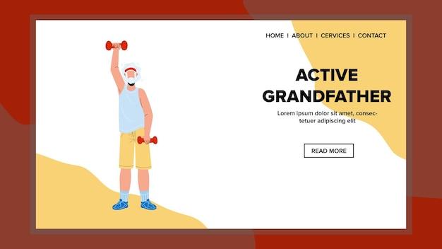 Aktywny trening dziadek z hantlami wektor. starszy dziadek ćwiczenia z sprzętem sportowym. postać stary człowiek aktywności opieki zdrowotnej sport czas web płaskie ilustracja kreskówka