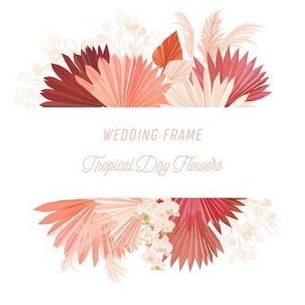 Akwarela kwiatowy wesele wektor rama. trawa pampasowa, kwiaty orchidei, suche liście palmowe szablon granicy na ceremonię ślubną, minimalne zaproszenie, ozdobny baner letni boho
