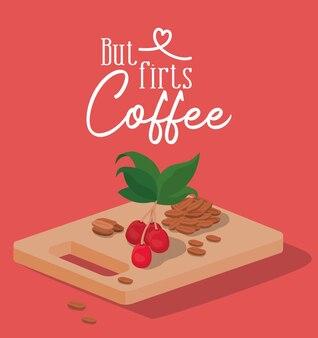 Ale najpierw ziarna kawy, jagody i liście na stole projekt pić kofeinę śniadanie i motyw napoju.