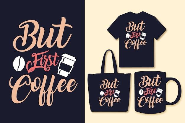 Ale pierwszy projekt cytatów typografii kawy