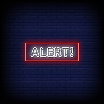 Alert neon signs style text