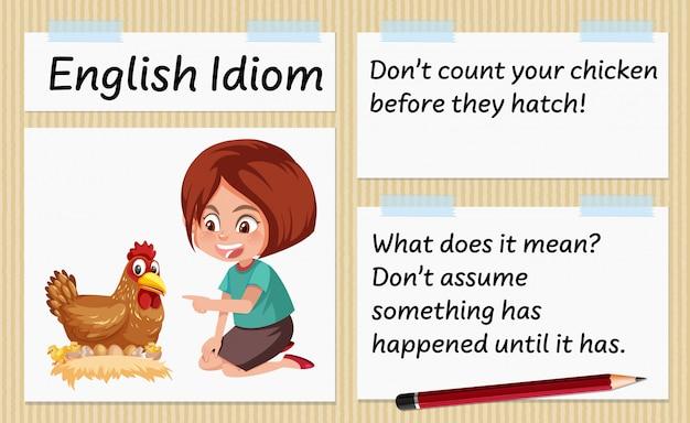 Angielski idiom nie liczy twojego kurczaka przed wykluciem się szablonu