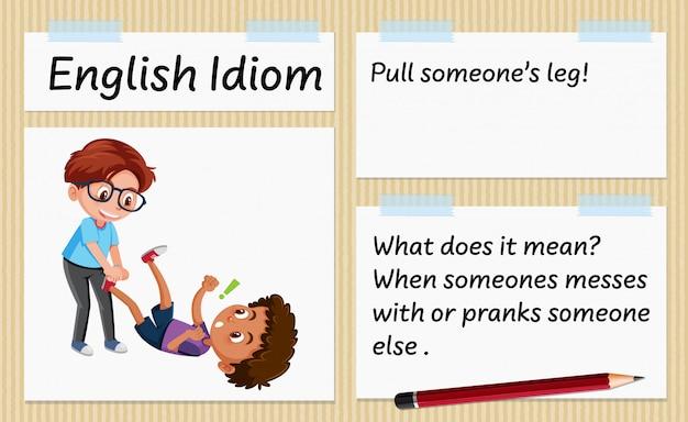 Angielski idiom pociągnij czyjś szablon nogi