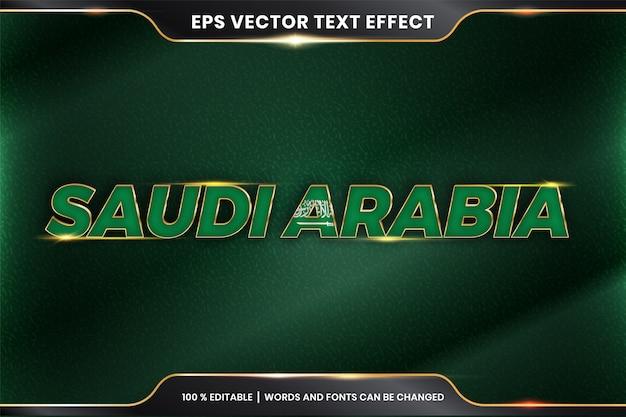 Arabia saudyjska z flagą kraju, edytowalny efekt tekstowy z koncepcją koloru złota