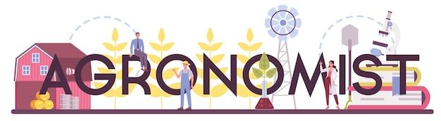 Argonomistyczne słowo typograficzne. naukowiec prowadzący badania w rolnictwie. idea rolnictwa i uprawy. selekcja zbiorów organicznych. ilustracja na białym tle wektor
