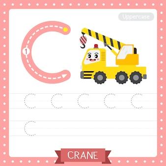 Arkusz ćwiczeniowy śledzenia wielkich liter na literę c. dźwig