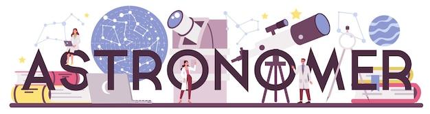 Astronom i astronom słowo typograficzne. profesjonalny naukowiec patrząc przez teleskop na gwiazdy w obserwatorium. mapa gwiazd badania astrofizyka. ilustracja na białym tle wektor