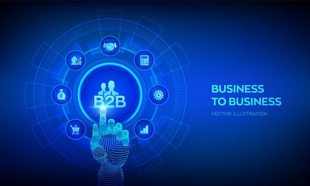 B2b. metoda sprzedaży między przedsiębiorstwami. koncepcja współpracy i partnerstwa. robotyczna ręka dotykająca interfejs cyfrowy.