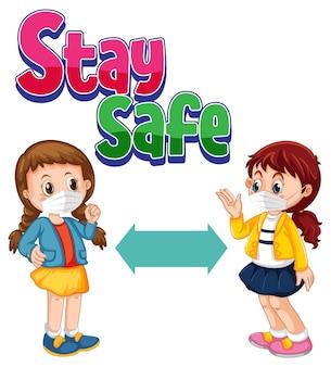 Bądź bezpieczna czcionka z dwójką dzieci utrzymujących odległość w izolacji