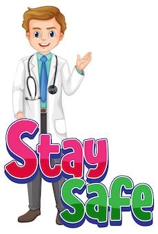Bądź bezpieczna czcionka z postacią z kreskówki lekarza na białym tle