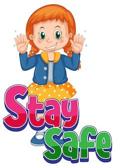 Bądź bezpieczny projekt czcionki z dziewczyną pokazującą czyste ręce na białym tle
