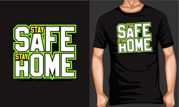 Bądź bezpieczny zostań w domu napis typografia