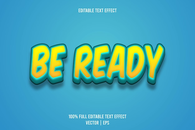 Bądź gotowy, edytowalny efekt tekstowy, trójwymiarowy styl w stylu kreskówek