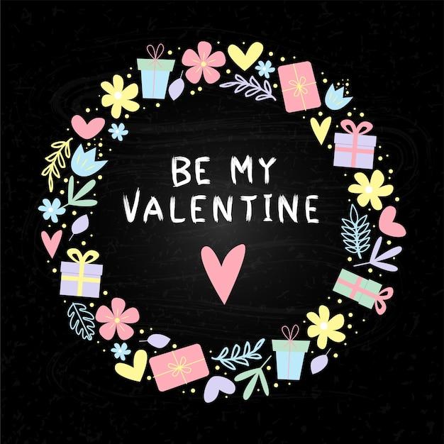 Bądź moim tekstem valentyne kartkę z życzeniami na walentynki z odręcznymi literami z pozdrowieniami i dekoracyjnymi
