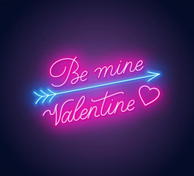 Bądź moim valentine neonowym napisem