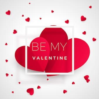 Bądź moją walentynką - kartka z życzeniami. czerwone serca z tekstem. serce - symbol miłości. romantyczna pocztówka papierowa z wiadomością. ilustracja na białym tle
