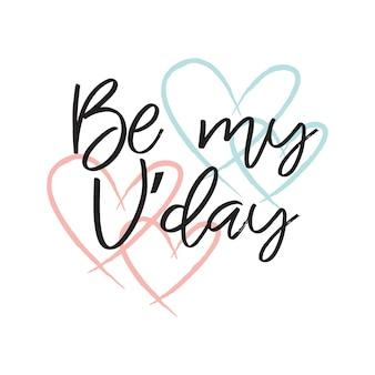 Bądź moją wiadomością z napisami vday na romantyczne życzenie z kształtami serca w różowych i turkusowych kolorach