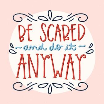 Bądź odważny, optymistyczny tekst