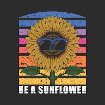 Bądź słonecznikiem z ilustracją okularów