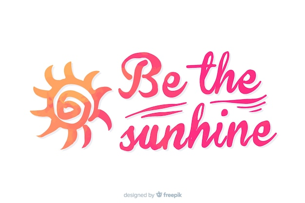 Bądź słonecznym napisem akwareli
