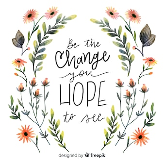 Bądź zmianą, którą masz nadzieję zobaczyć