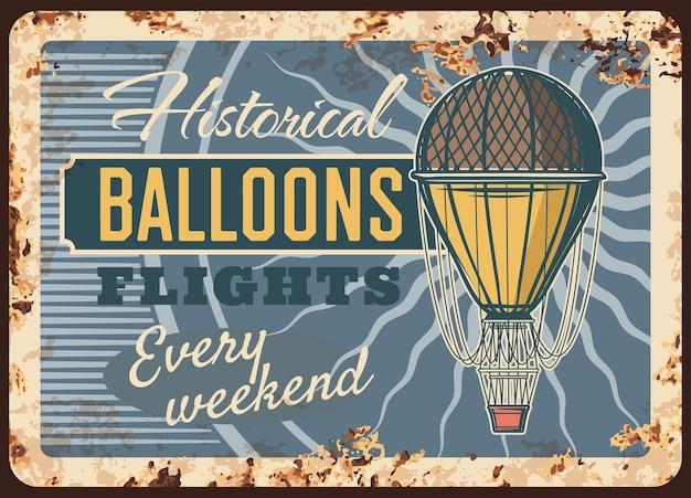 Balony powietrzne loty zardzewiały talerz, znak blaszany vintage rdzy aerostat, plakat retro historyczne loty. podróż powietrzna, latająca przygoda w każdy weekend, ekstremalna rozrywka. karta grunge podróży balon