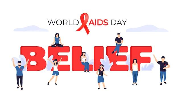 Baner światowego dnia aids. malutkich ludzi z czerwonymi wstążkami w pobliżu ogromnego napisu wiara.