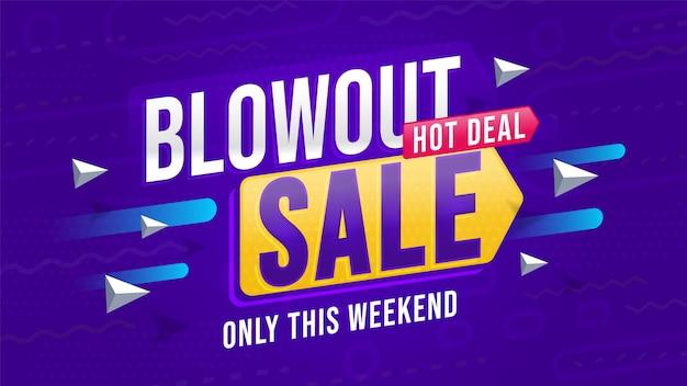 Baner szablon reklama blowout sprzedaż. hot deal tylko w ten weekend ogłoszenie.