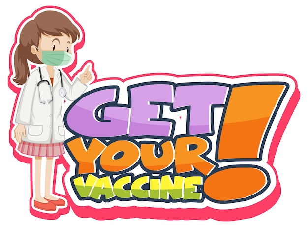 Baner z czcionką get your vaccine z kobietą, która nosi postać z kreskówek z maską