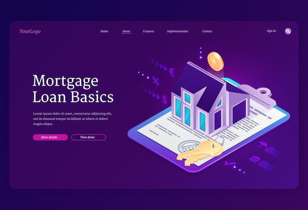 Baner z podstawami kredytu hipotecznego. koncepcja zakupu domu z kredytem bankowym, inwestycja w nieruchomość. strona docelowa hipoteki na nieruchomość z izometrycznym domem, kluczami, pieniędzmi i umową finansową