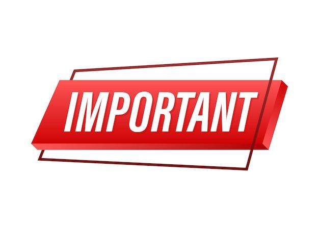 Baner z ważnym. czerwona ikona znak uwagi. ikona etykiety. ważny baner informacyjny. ikona alertu. czas ilustracja wektorowa.