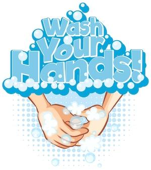Banner z czcionką wash your hands z myciem rąk mydłem bąbelkowym