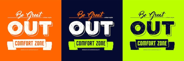 Be greatout strefa komfortu slogan typografia cytat projekt wektor premium
