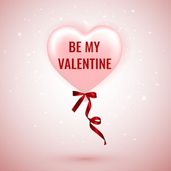 Be my valentine, happy valentines day, różowy balon w kształcie serca ze wstążką