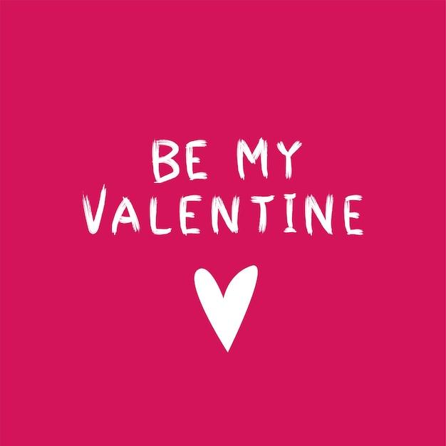 Be my valentine tekst walentynki kartkę z życzeniami z odręcznymi literami ilustracja wektorowa