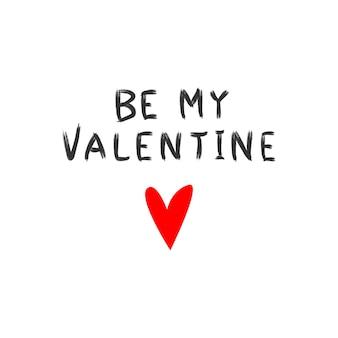 Be my valentine tekst walentynki kartkę z życzeniami z odręcznymi literami odręcznymi