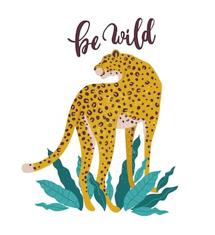 Be wild slogan leopard.