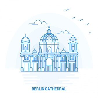Berlin cathedral blue landmark