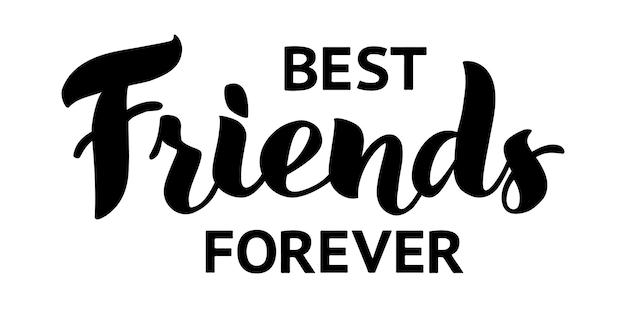 Best friends forever wektor napis na białym tle ilustracja do wydruków banerów