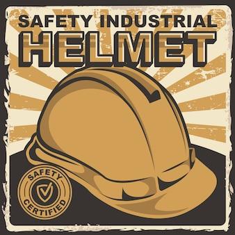 Bezpieczeństwo przemysłowego hełma signage plakatowy retro nieociosany wektor