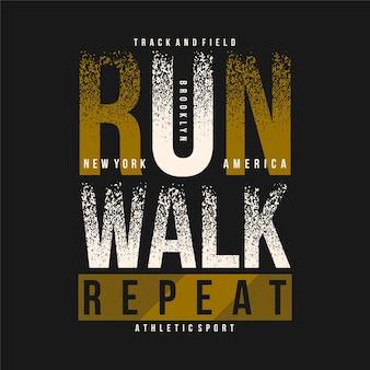 Biegnij spacer powtórz abstrakcyjny wektor graficzny typografii
