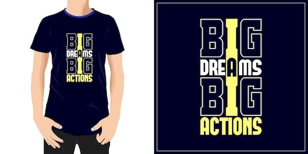 Big dreams big actions typografia projekt gotowy do etykiety z kubkiem lub nadruku premium wektor