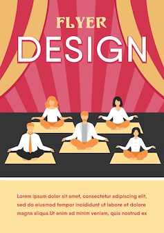 Biuro osób praktykujących jogę i medytację. menedżerowie ćwiczący i medytujący w pozycji lotosu podczas przerwy w pracy. szablon ulotki