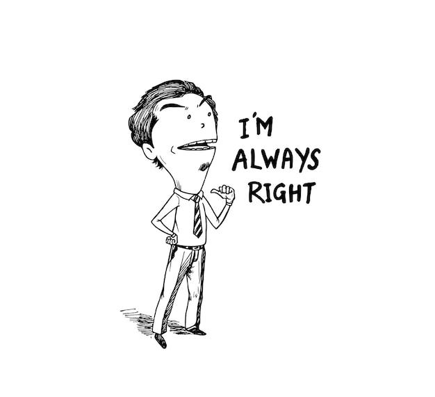 Biznesmen wskazując tekst: nie zawsze mam rację, ręcznie rysować szkic ilustracji projektu.