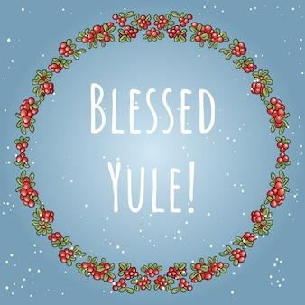 Błogosławiony napis yule boho w wieniec z czerwonych jagód kolorowy ornament