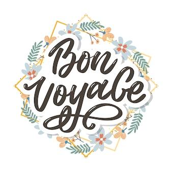 Bon voyage ręcznie napis kaligrafii wektorowej