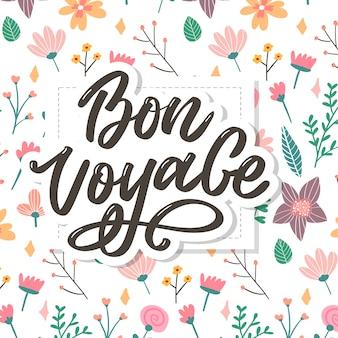 Bon voyage ręcznie napis kaligrafii